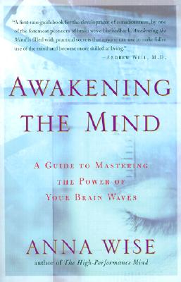 Awakening the Mind By Wise, Anna